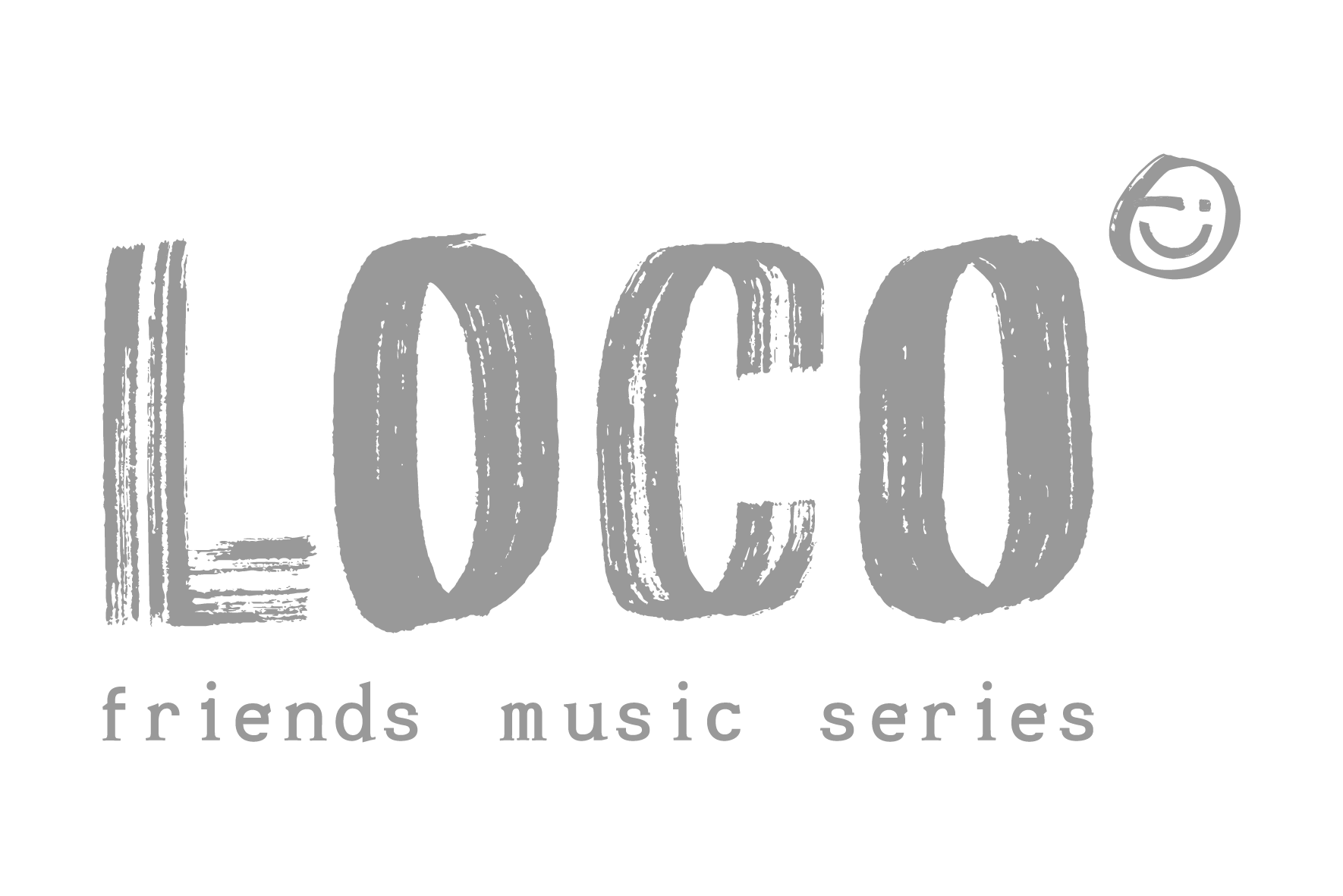 Loco Friends Music Series by Friends Productions